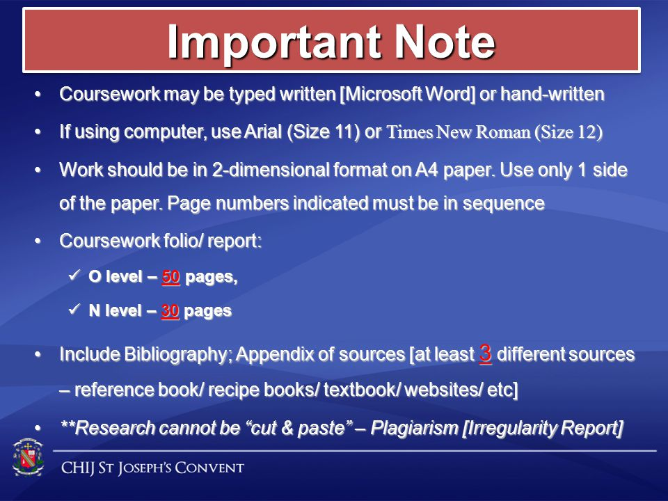 Important Note Coursework may be typed written [Microsoft Word] or hand-written. If using computer, use Arial (Size 11) or Times New Roman (Size 12)